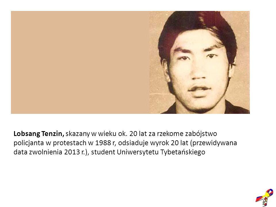 Lobsang Tenzin, skazany w wieku ok