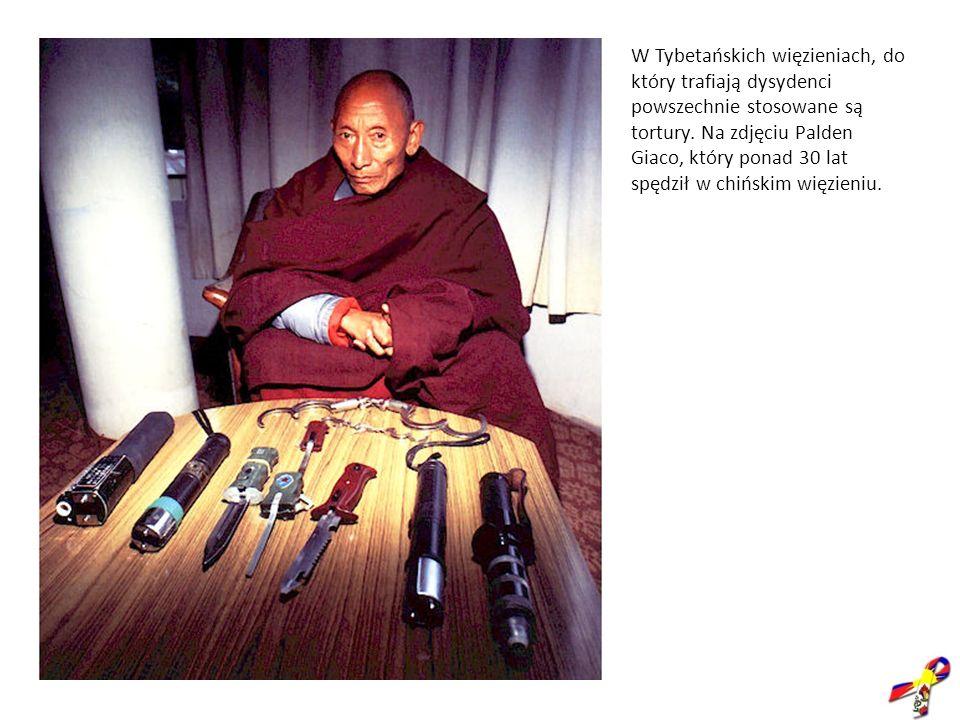 W Tybetańskich więzieniach, do który trafiają dysydenci powszechnie stosowane są tortury.