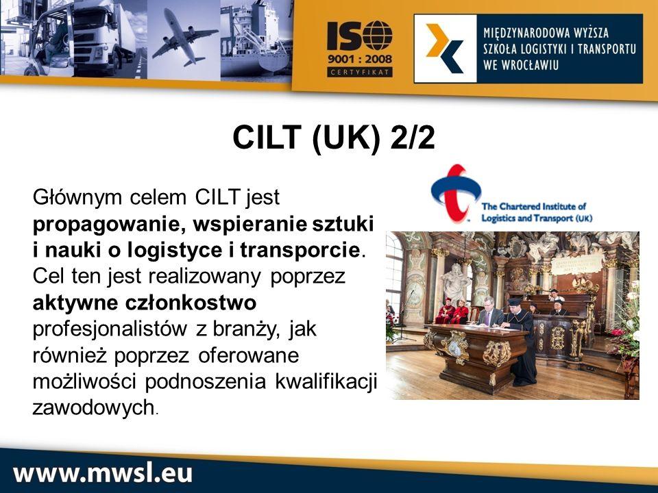 CILT (UK) 2/2 Głównym celem CILT jest propagowanie, wspieranie sztuki