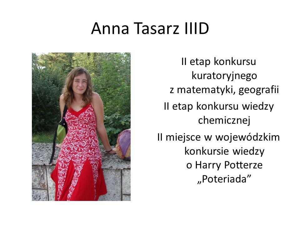 Anna Tasarz IIID
