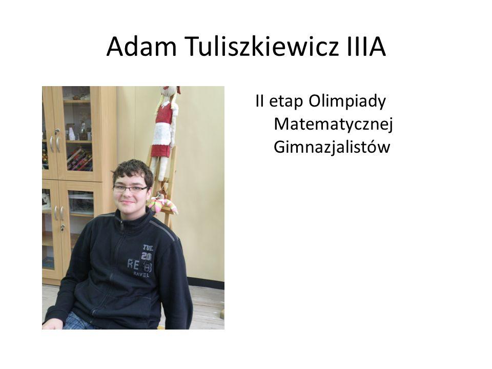 Adam Tuliszkiewicz IIIA