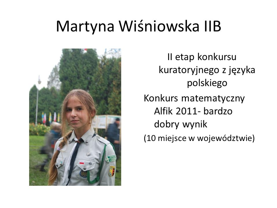 Martyna Wiśniowska IIB