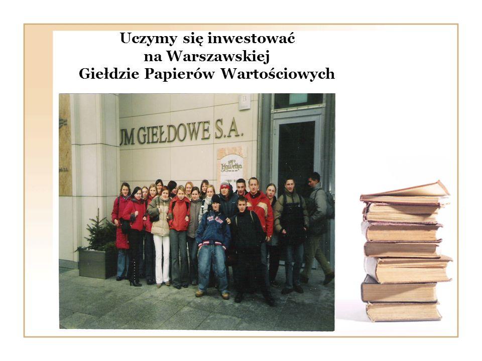 Uczymy się inwestować na Warszawskiej Giełdzie Papierów Wartościowych