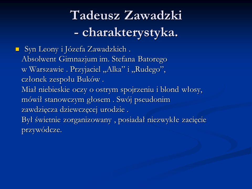 Tadeusz Zawadzki - charakterystyka.
