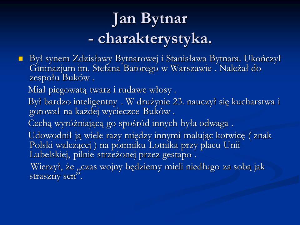 Jan Bytnar - charakterystyka.