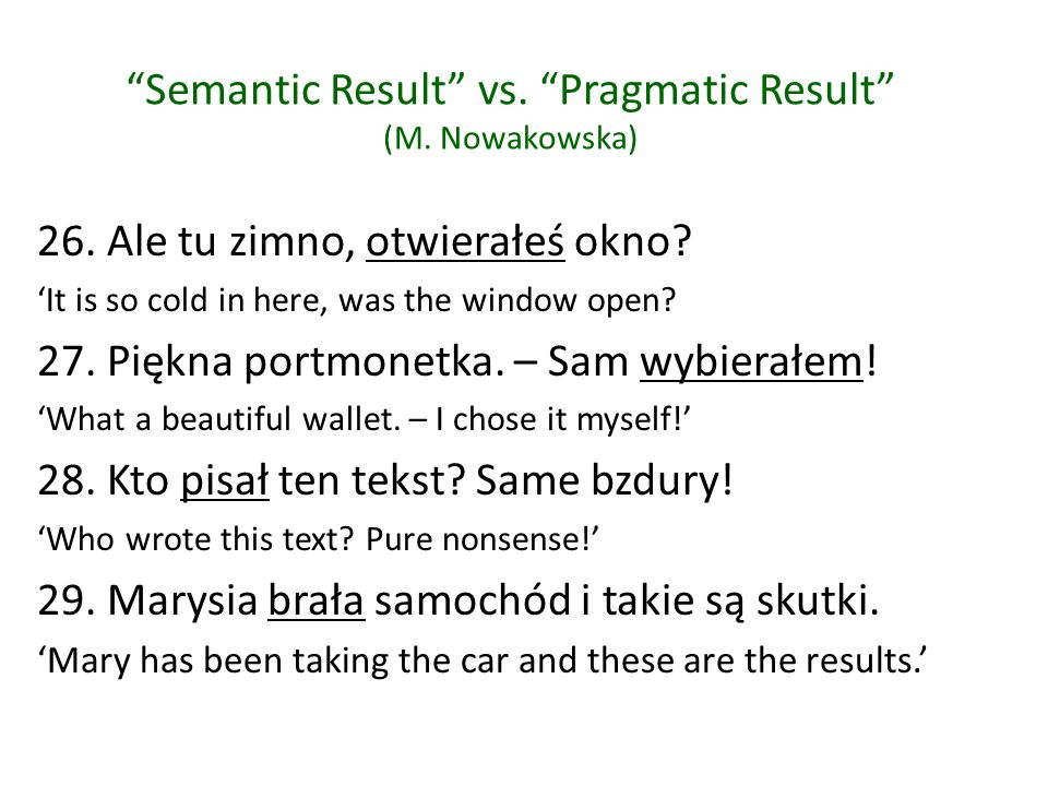 Semantic Result vs. Pragmatic Result (M. Nowakowska)