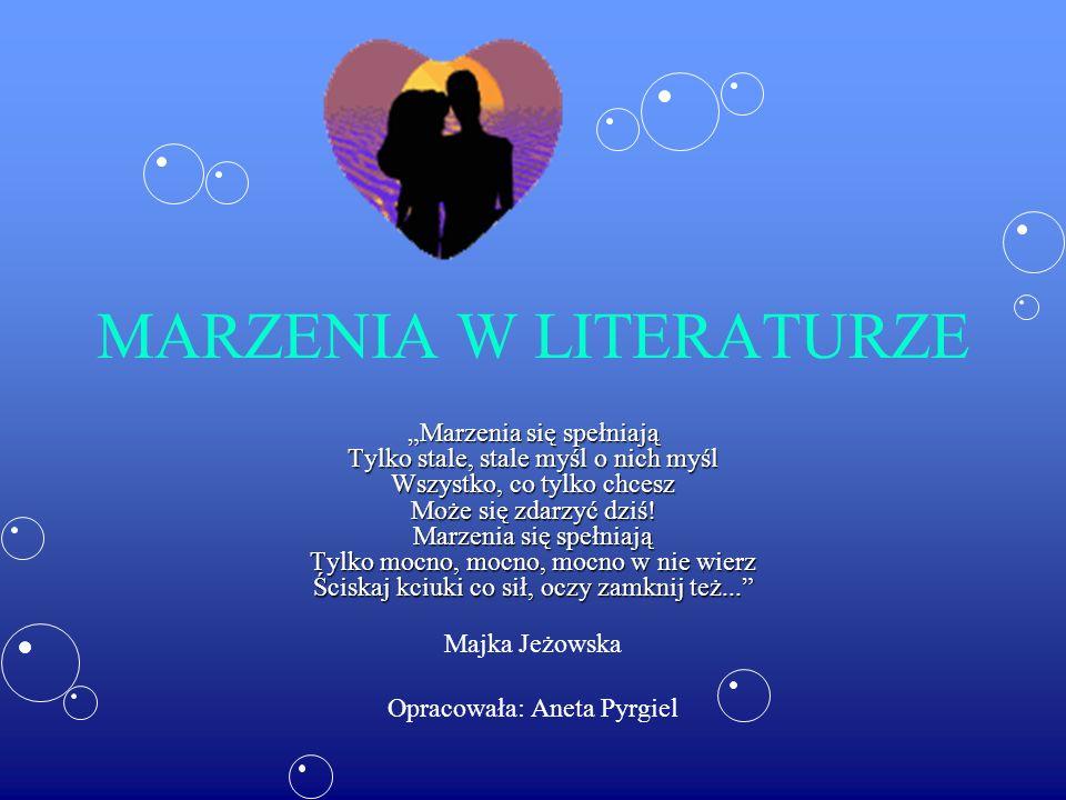 MARZENIA W LITERATURZE