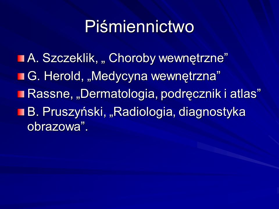 """Piśmiennictwo A. Szczeklik, """" Choroby wewnętrzne"""