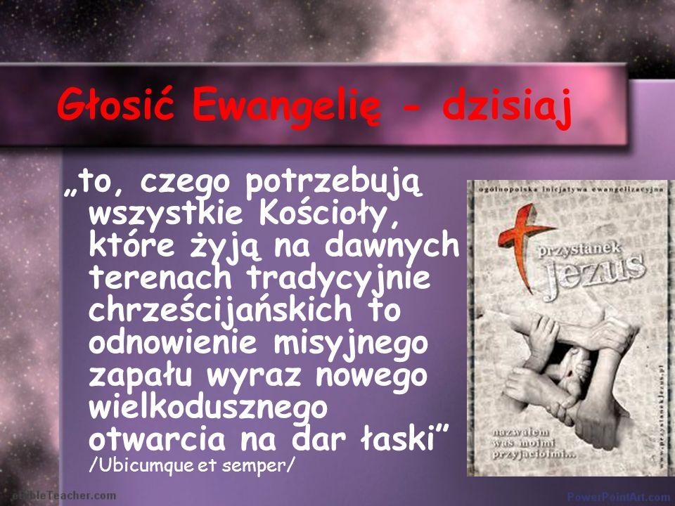 Głosić Ewangelię - dzisiaj
