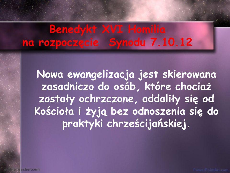 Benedykt XVI Homilia na rozpoczęcie Synodu 7.10.12