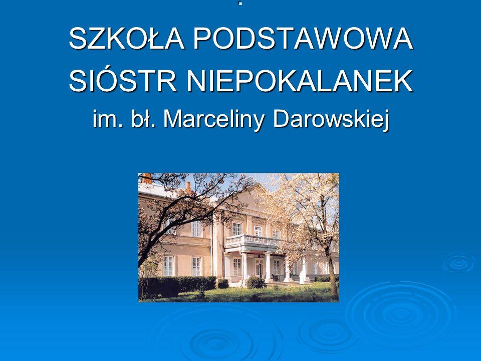 im. bł. Marceliny Darowskiej