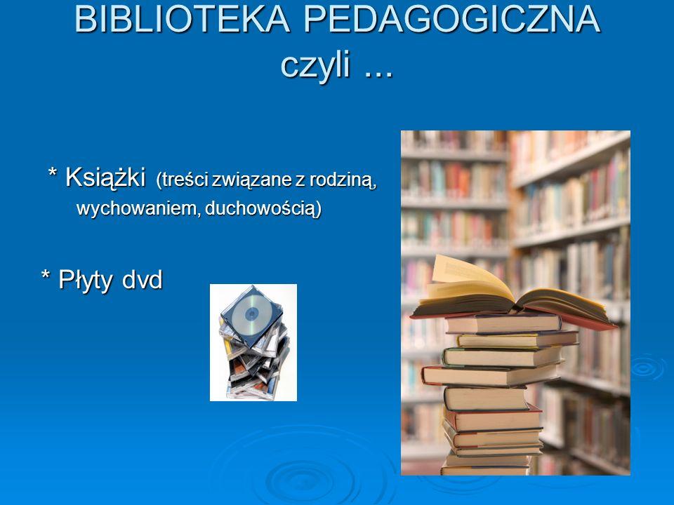 BIBLIOTEKA PEDAGOGICZNA czyli ...