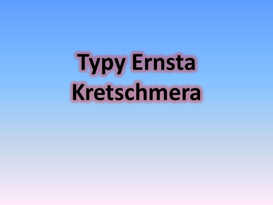 Typy Ernsta Kretschmera