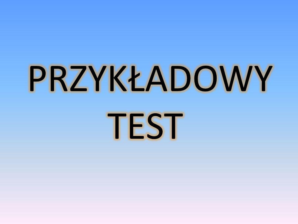 PRZYKŁADOWY TEST