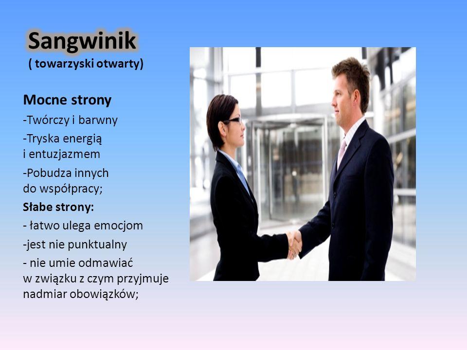 Sangwinik ( towarzyski otwarty)