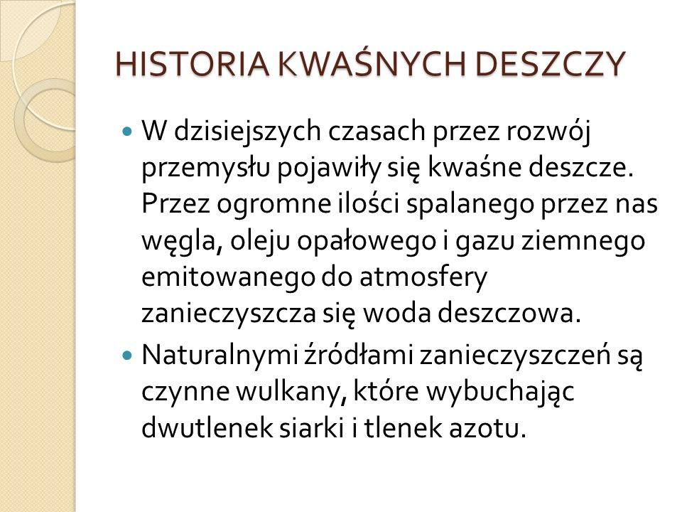 HISTORIA KWAŚNYCH DESZCZY