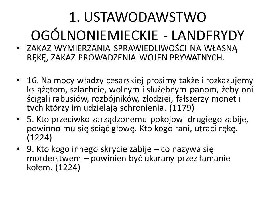 1. USTAWODAWSTWO OGÓLNONIEMIECKIE - LANDFRYDY