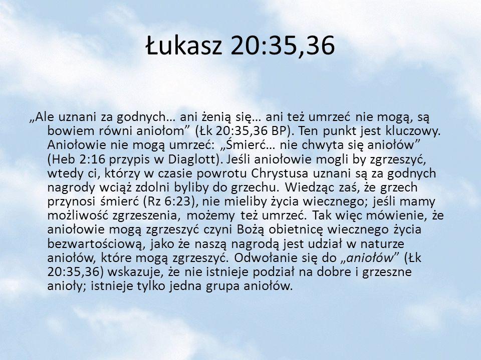 Łukasz 20:35,36