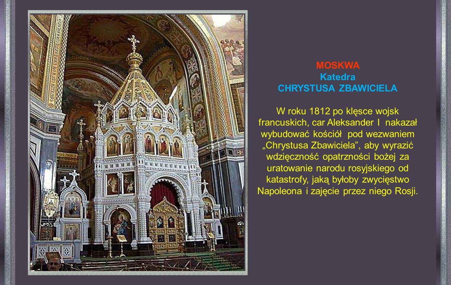 MOSKWA Katedra. CHRYSTUSA ZBAWICIELA.