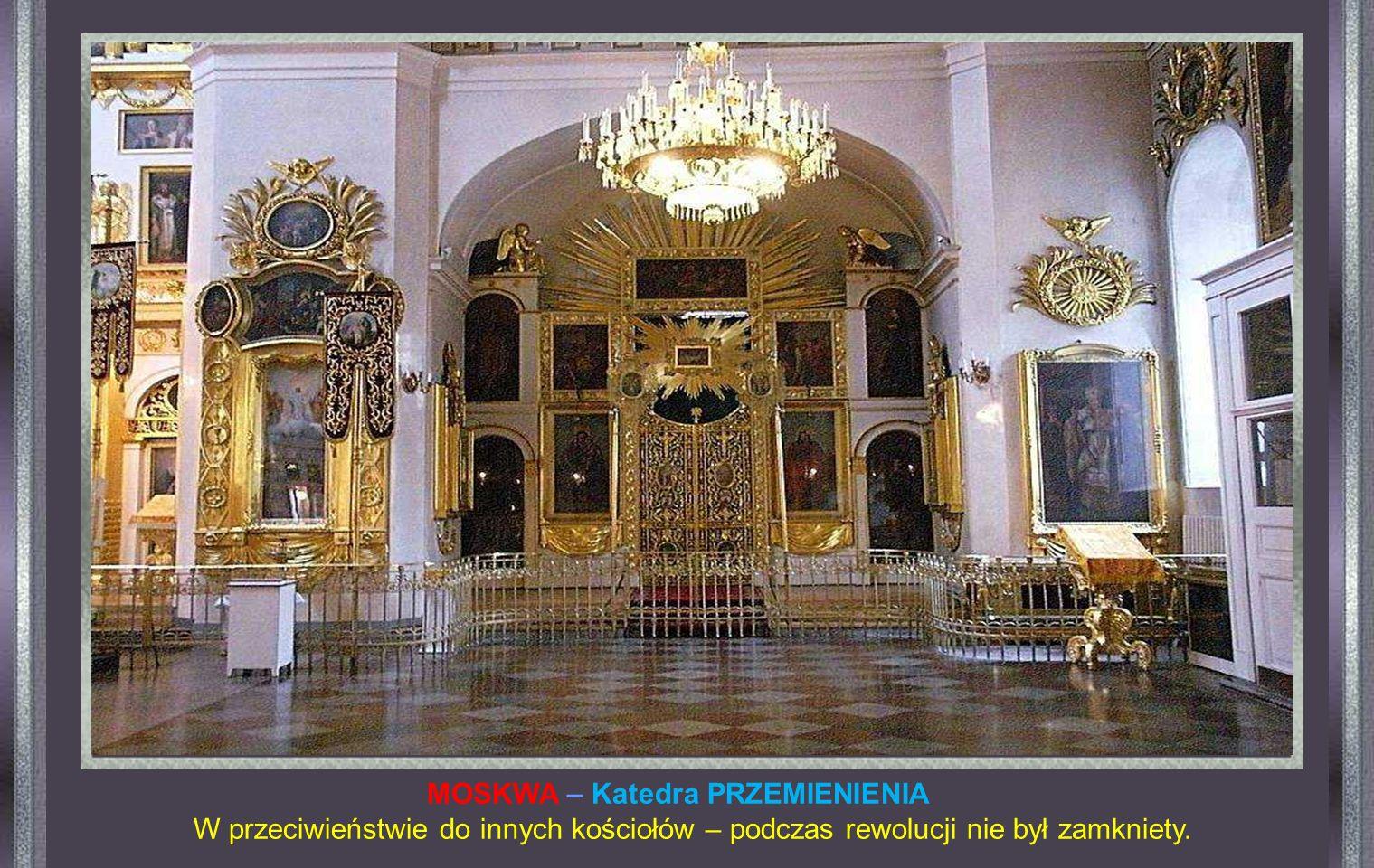 MOSKWA – Katedra PRZEMIENIENIA