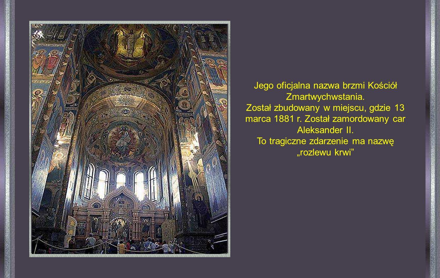 Jego oficjalna nazwa brzmi Kościół Zmartwychwstania.
