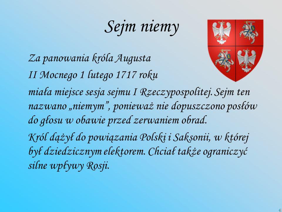 Sejm niemy Za panowania króla Augusta II Mocnego 1 lutego 1717 roku
