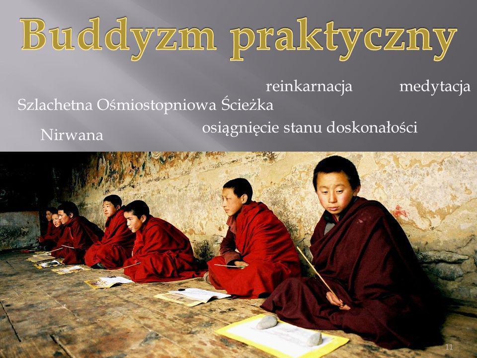 Buddyzm praktyczny reinkarnacja medytacja