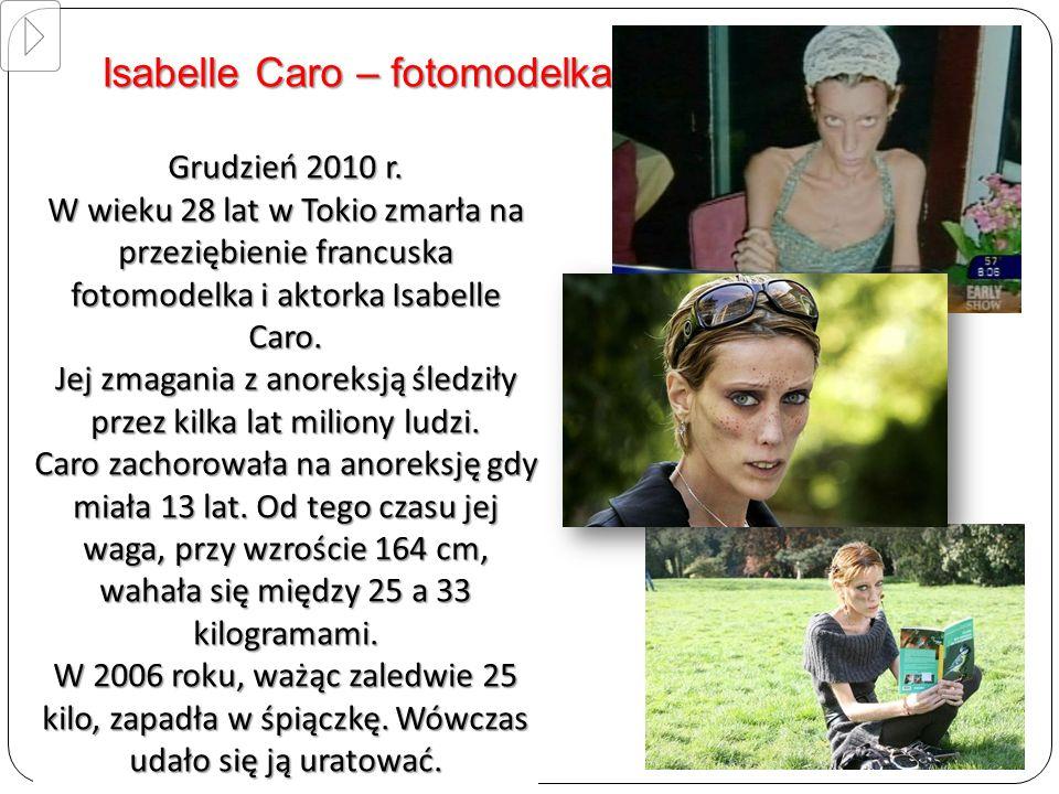Jej zmagania z anoreksją śledziły przez kilka lat miliony ludzi.