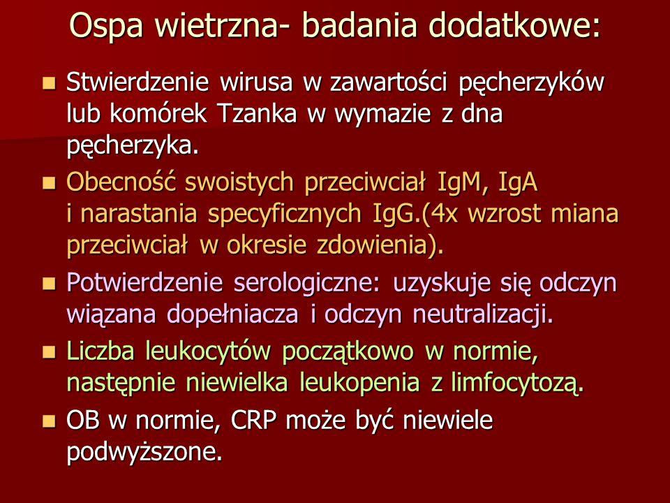 Ospa wietrzna- badania dodatkowe: