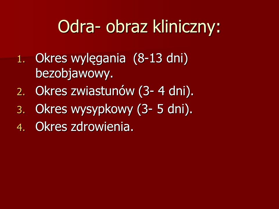 Odra- obraz kliniczny: