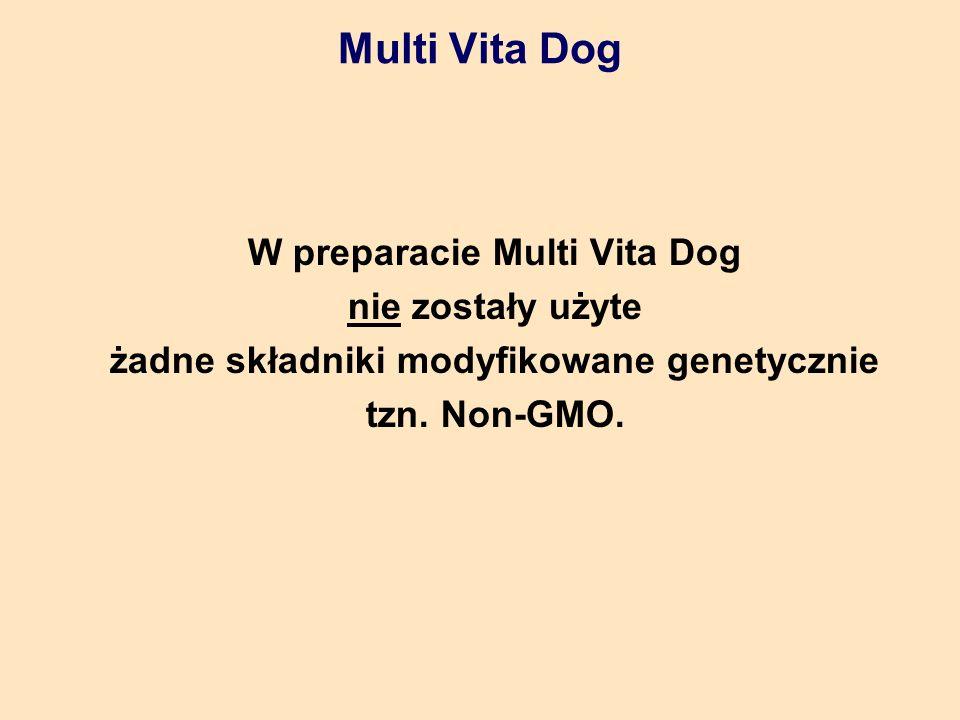 W preparacie Multi Vita Dog żadne składniki modyfikowane genetycznie