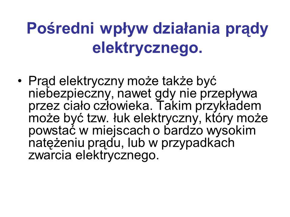 Pośredni wpływ działania prądy elektrycznego.