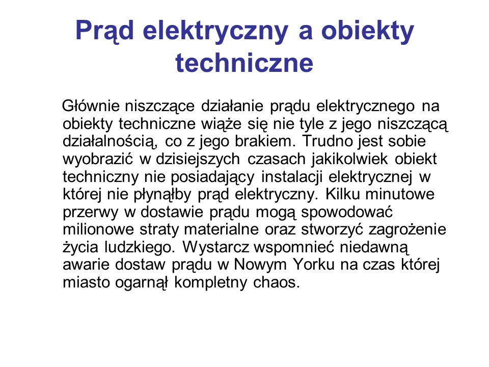 Prąd elektryczny a obiekty techniczne