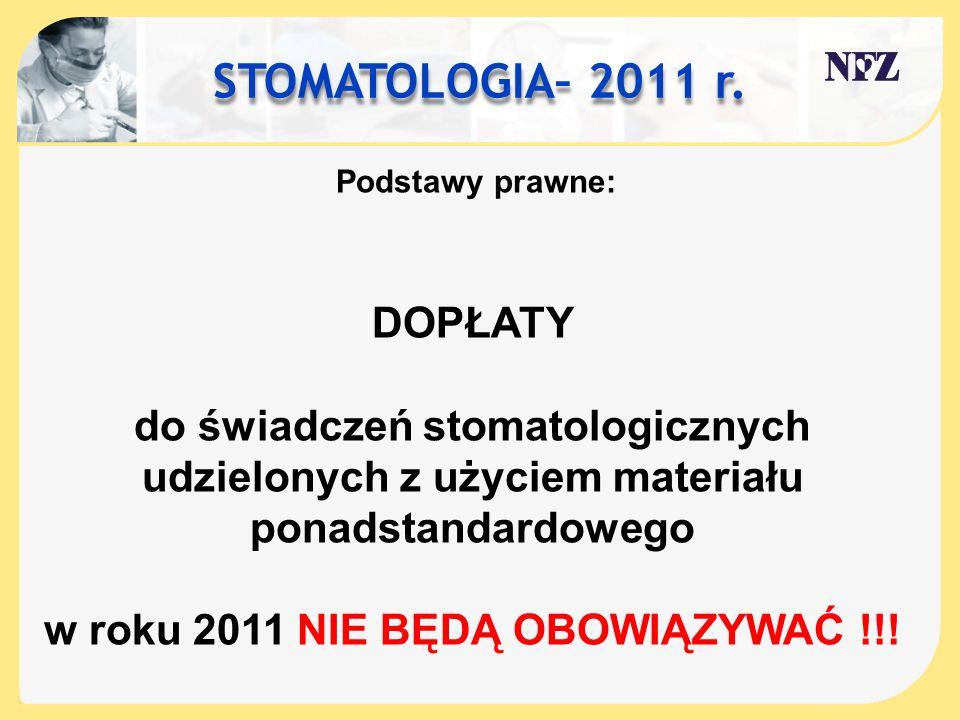 STOMATOLOGIA– 2011 r. DOPŁATY do świadczeń stomatologicznych