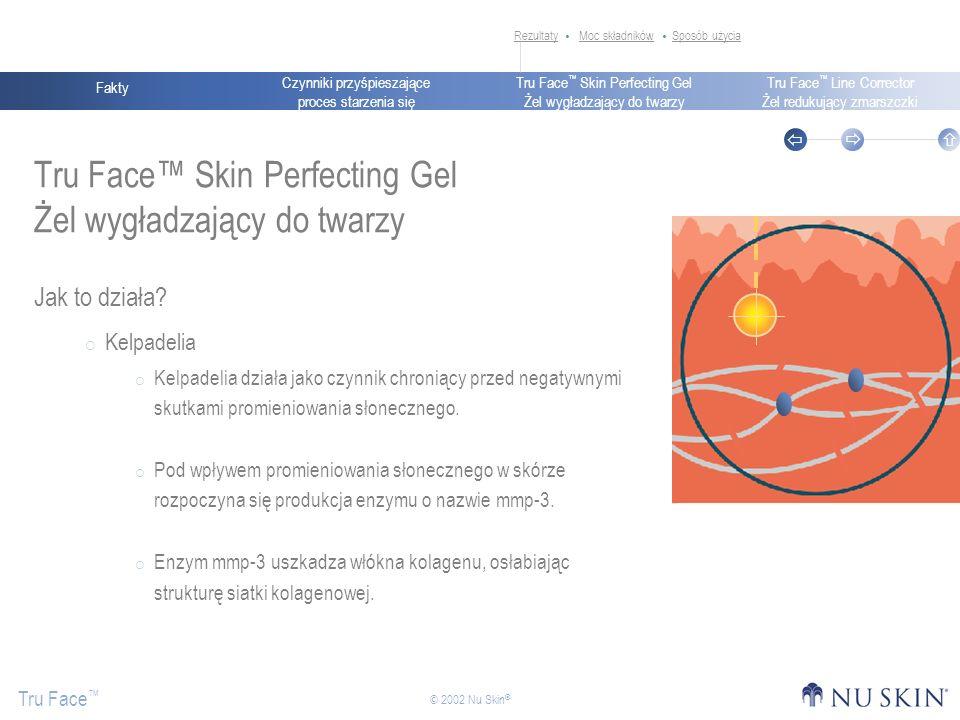 Tru Face™ Skin Perfecting Gel Żel wygładzający do twarzy