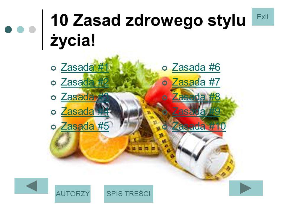 10 Zasad zdrowego stylu życia!