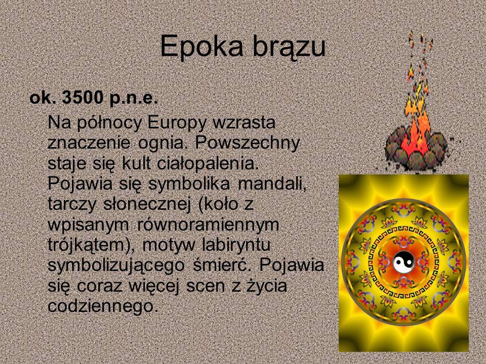 Epoka brązu ok. 3500 p.n.e.