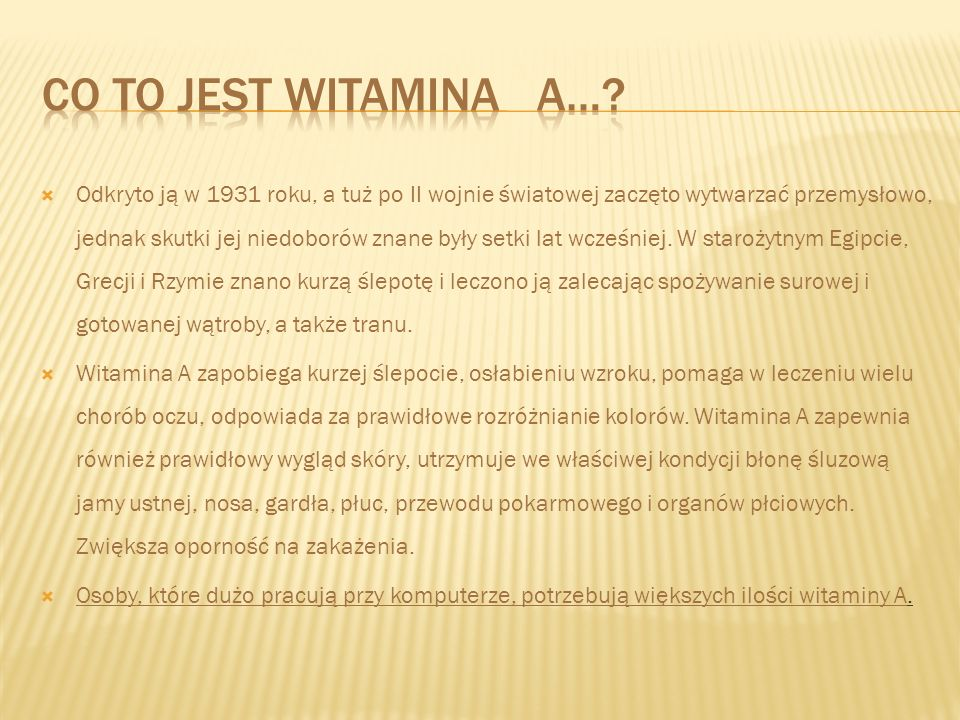 co to jest Witamina A…