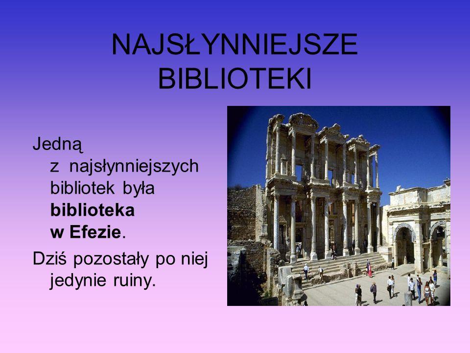 NAJSŁYNNIEJSZE BIBLIOTEKI