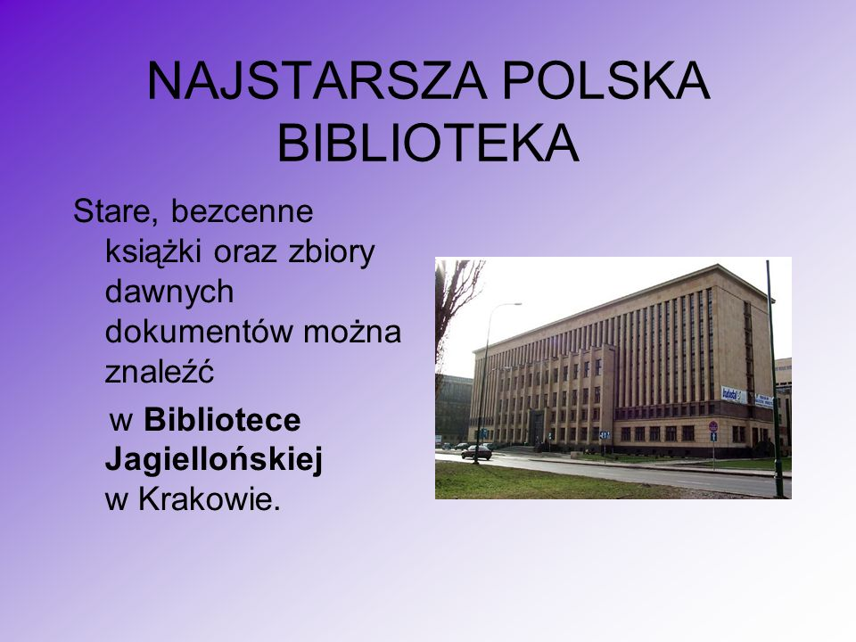 NAJSTARSZA POLSKA BIBLIOTEKA