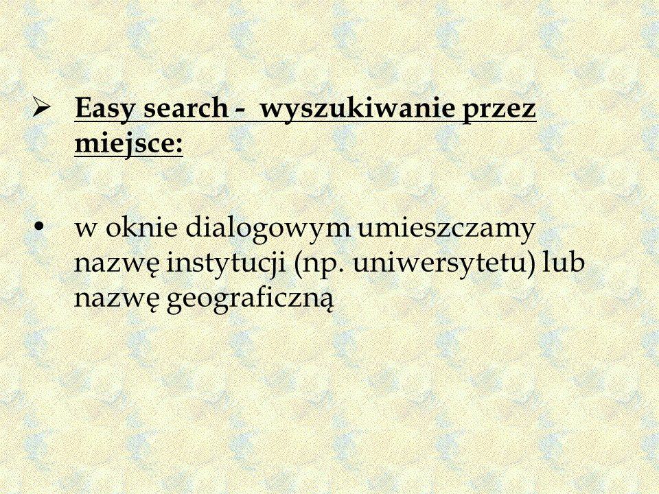 Easy search - wyszukiwanie przez miejsce: