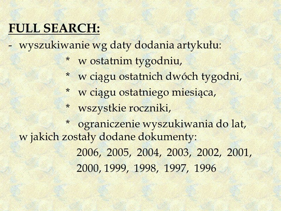 FULL SEARCH: wyszukiwanie wg daty dodania artykułu: