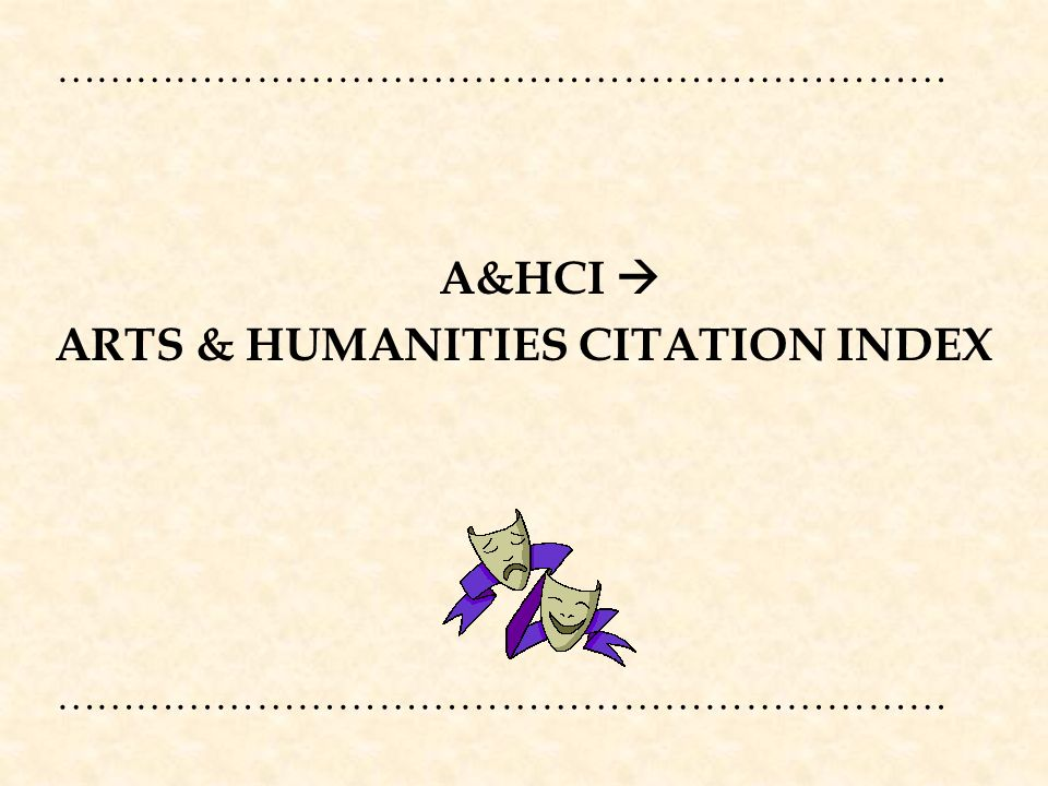 ARTS & HUMANITIES CITATION INDEX