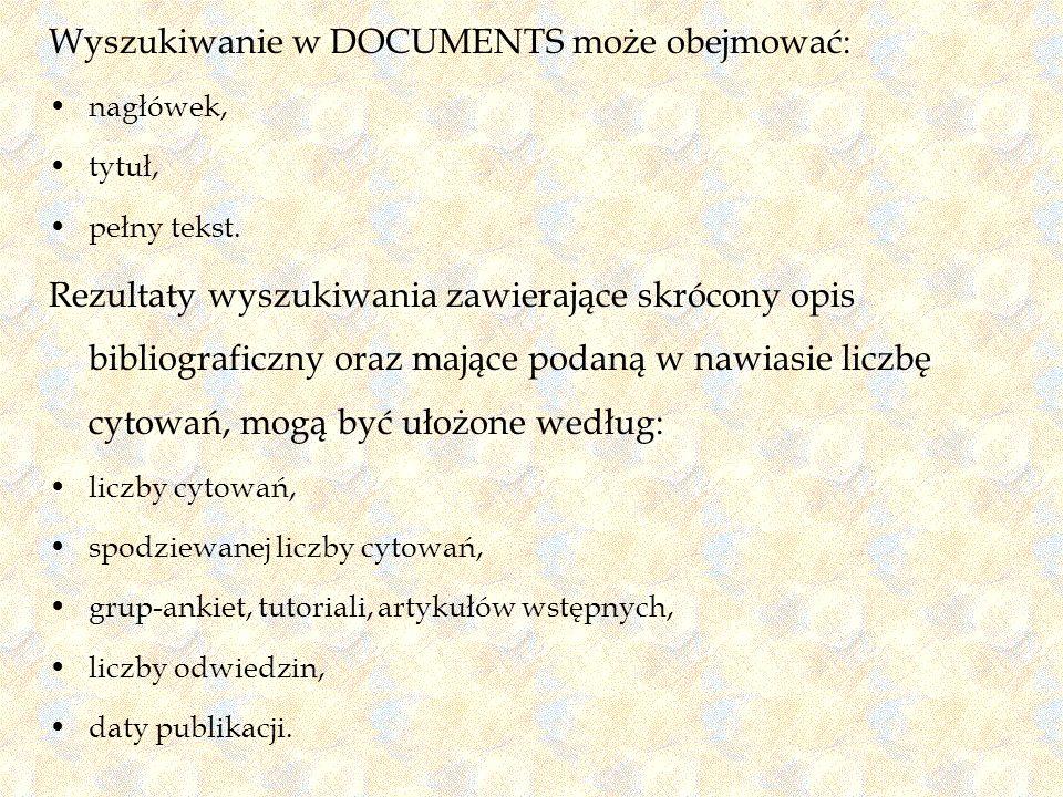 Wyszukiwanie w DOCUMENTS może obejmować: