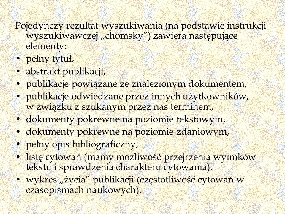 """Pojedynczy rezultat wyszukiwania (na podstawie instrukcji wyszukiwawczej """"chomsky ) zawiera następujące elementy:"""