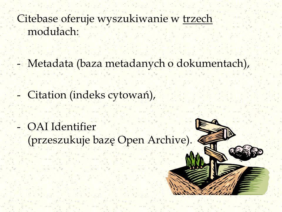 Citebase oferuje wyszukiwanie w trzech modułach:
