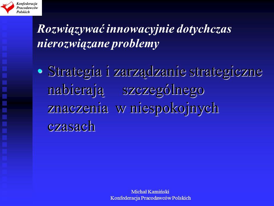 Rozwiązywać innowacyjnie dotychczas nierozwiązane problemy