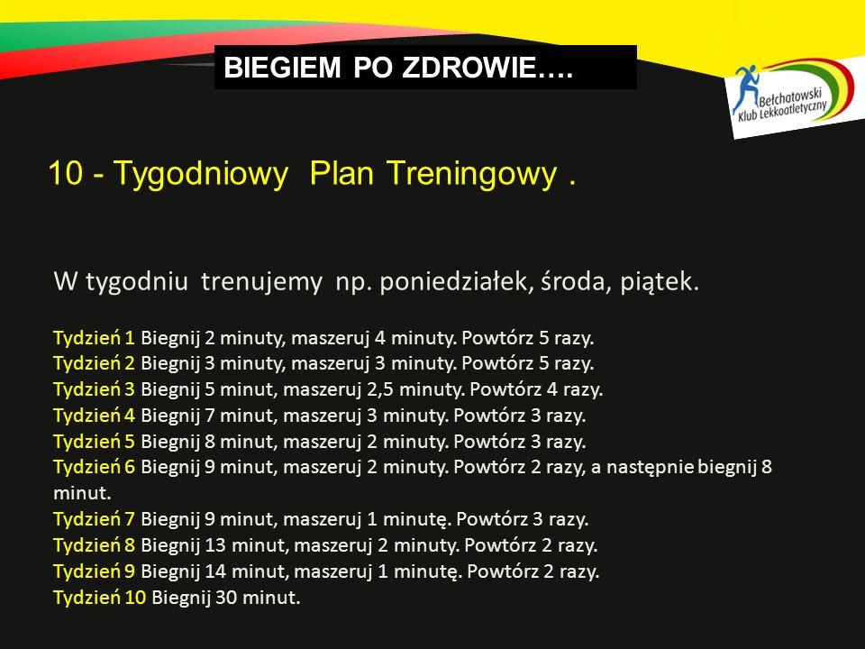 10 - Tygodniowy Plan Treningowy .