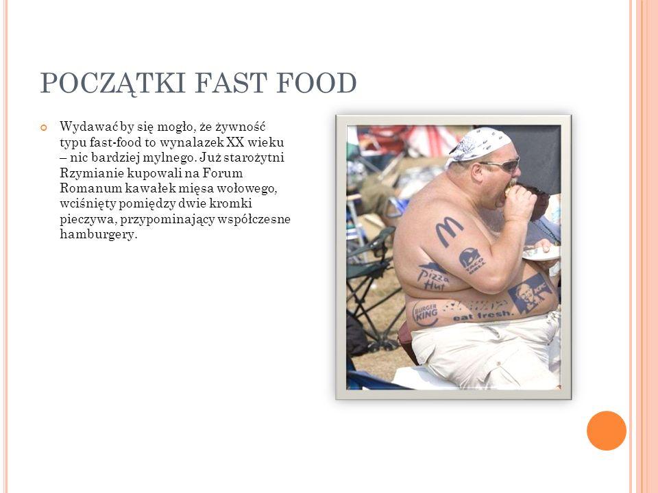 POCZĄTKI FAST FOOD