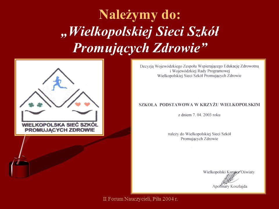 """Należymy do: """"Wielkopolskiej Sieci Szkół Promujących Zdrowie"""